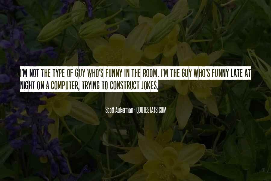 Funny Too Late Quotes #1310197