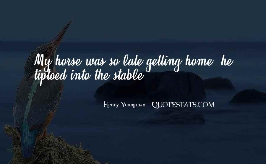 Funny Too Late Quotes #1693157
