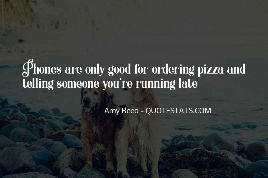 Funny Too Late Quotes #1833843