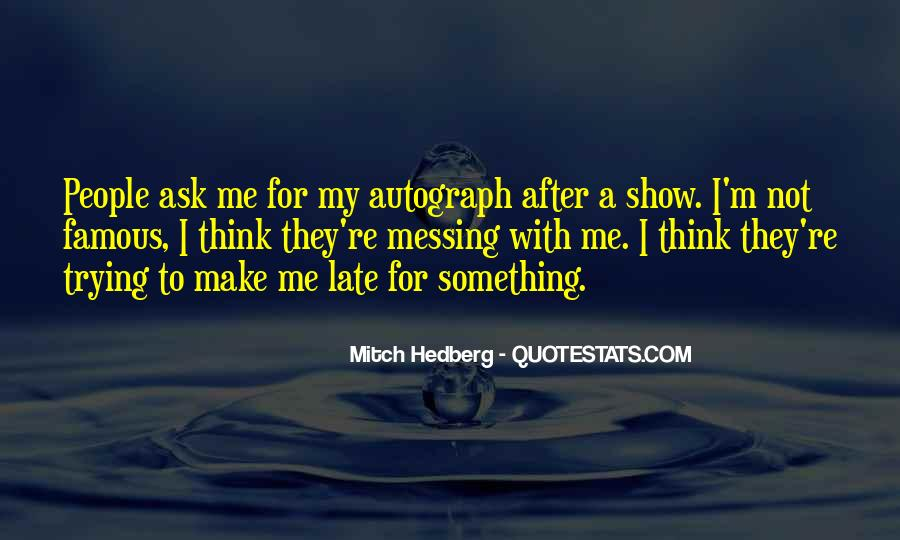 Funny Too Late Quotes #638242