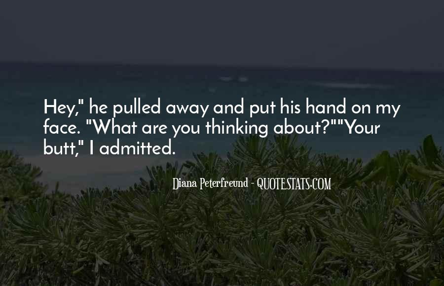 Funny What You Thinking Quotes #1028087