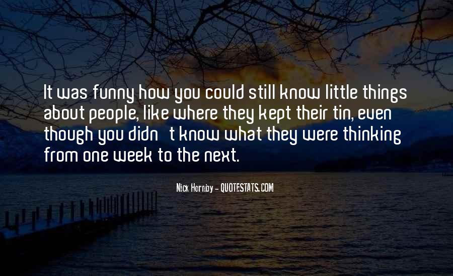 Funny What You Thinking Quotes #161929