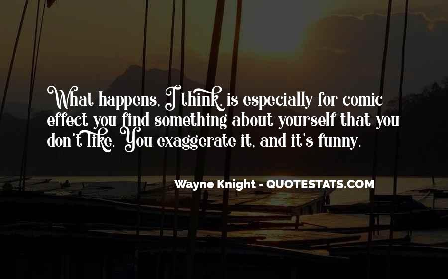 Funny What You Thinking Quotes #1778015