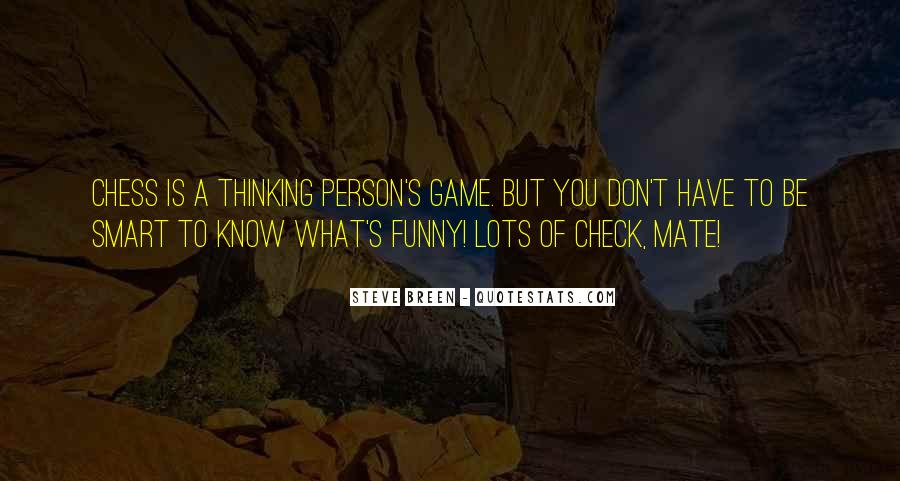 Funny What You Thinking Quotes #443950
