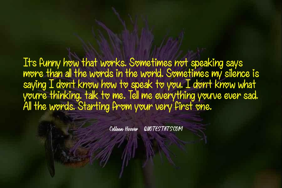 Funny What You Thinking Quotes #510052