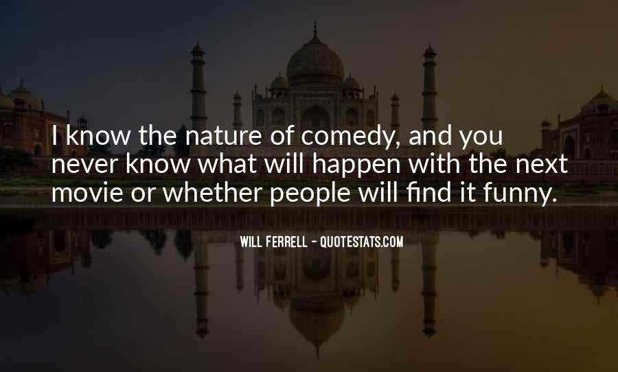 Funny Will Ferrell Quotes #497987