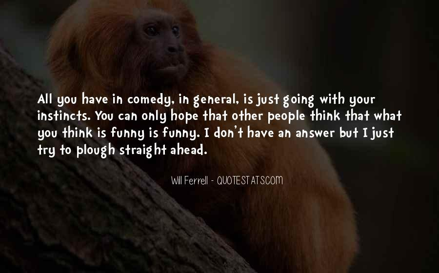 Funny Will Ferrell Quotes #827497