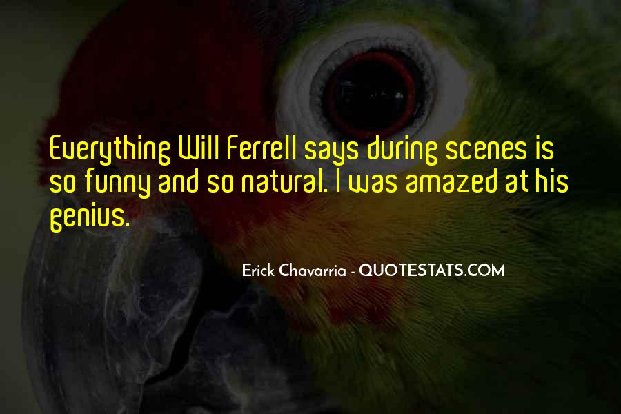 Funny Will Ferrell Quotes #882334
