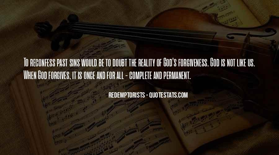 Quotes About God Forgives #1027972