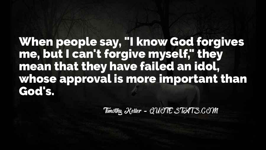 Quotes About God Forgives #1101258