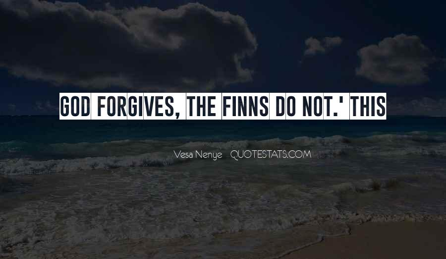 Quotes About God Forgives #1199018