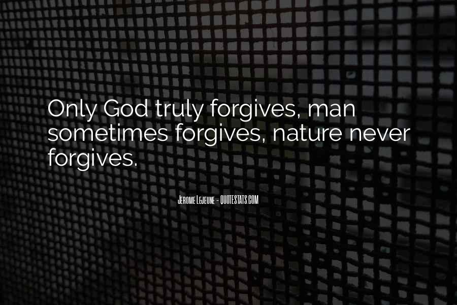 Quotes About God Forgives #128610