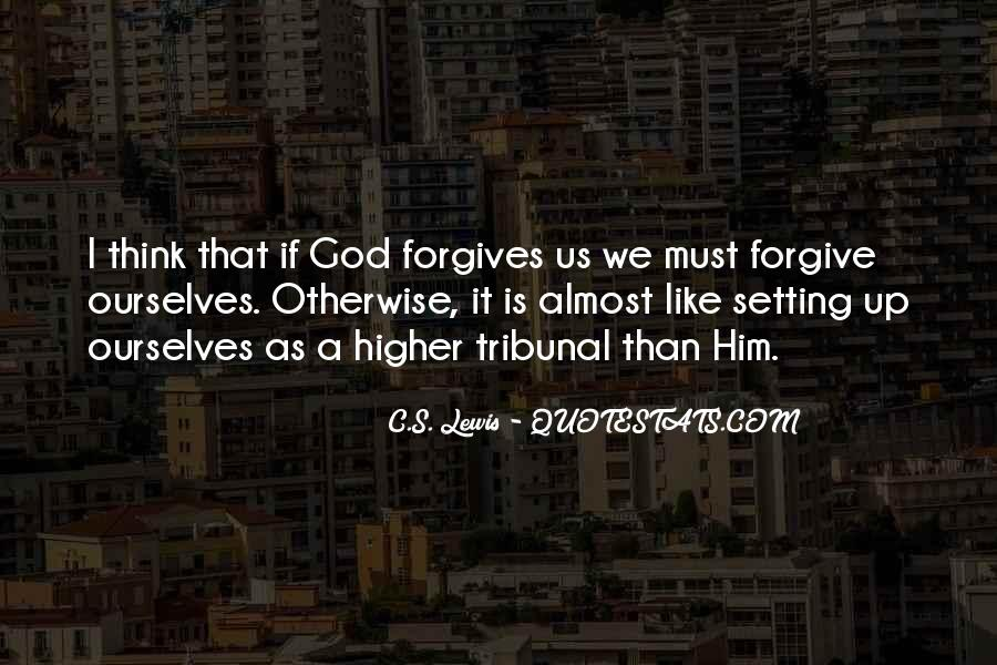 Quotes About God Forgives #1337158