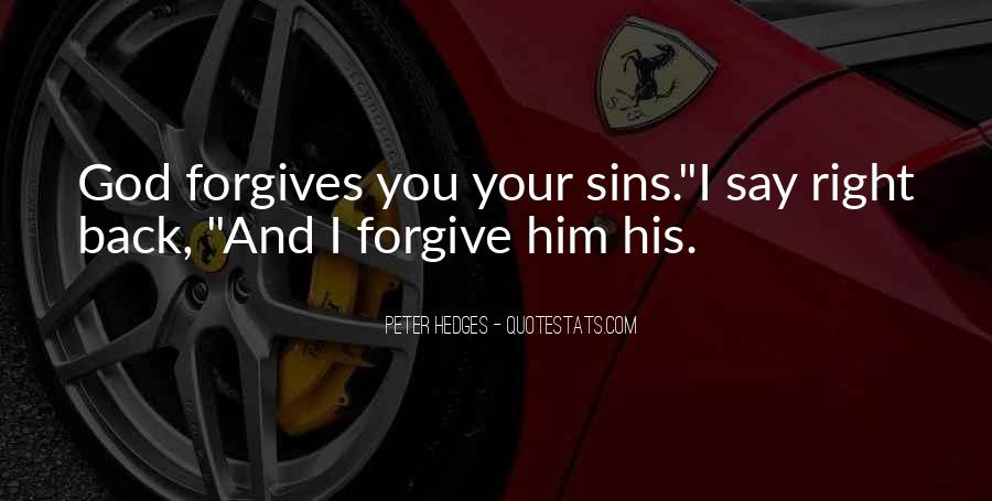 Quotes About God Forgives #1435398