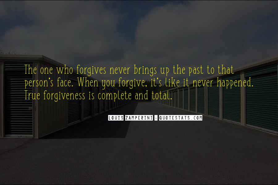 Quotes About God Forgives #281413