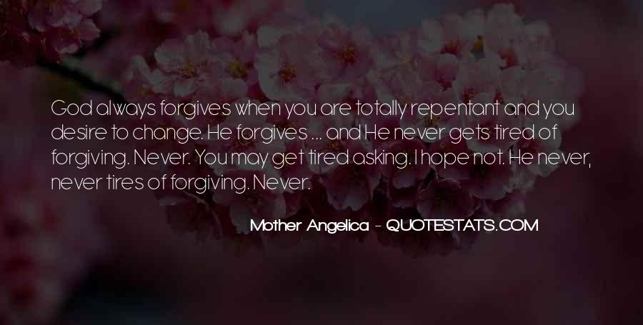 Quotes About God Forgives #520098