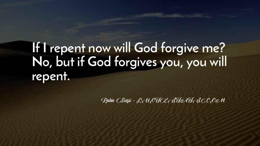 Quotes About God Forgives #807236