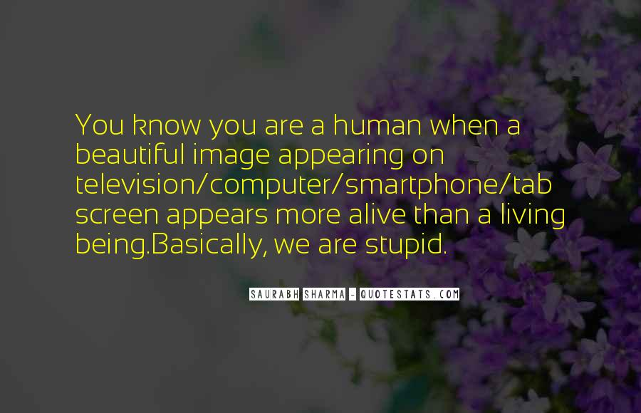 Funny You Are Stupid Quotes #120708