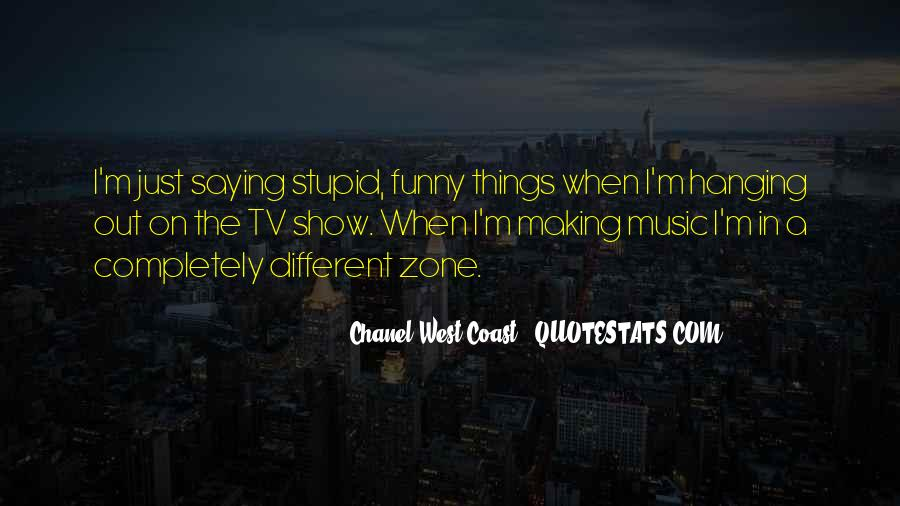 Funny You Are Stupid Quotes #128978