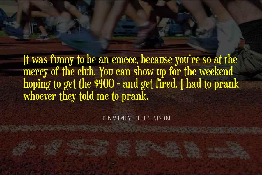 Funny You're Fired Quotes #125088