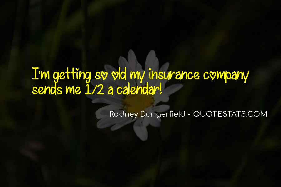 Funny You're Getting Old Quotes #155351