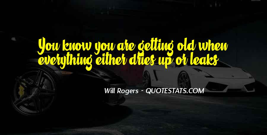 Funny You're Getting Old Quotes #285317