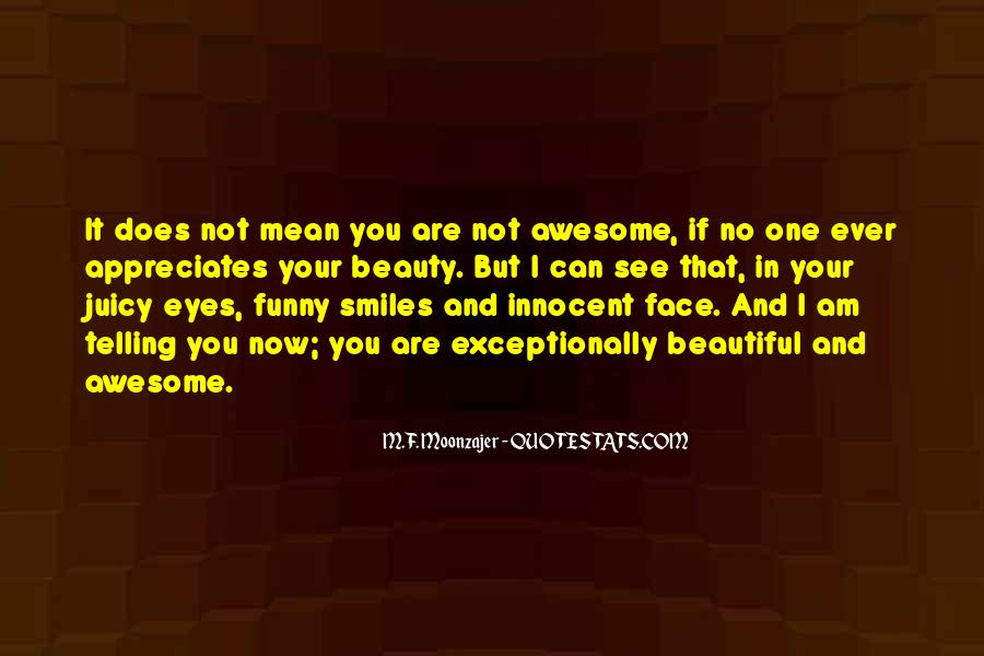 Funny Your Face Quotes #1869516