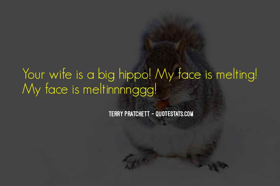 Funny Your Face Quotes #554192