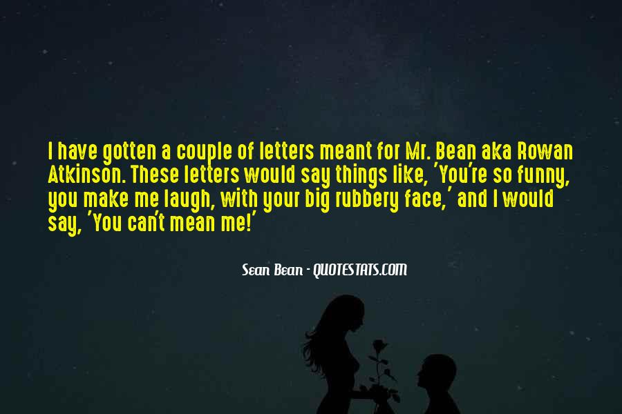 Funny Your Face Quotes #562288