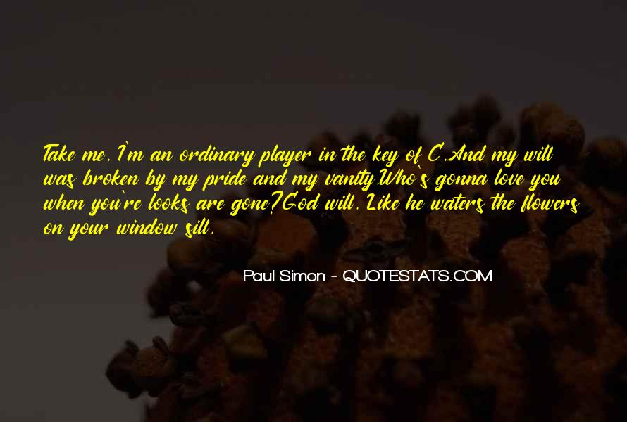 Quotes About God And Flowers #1067043