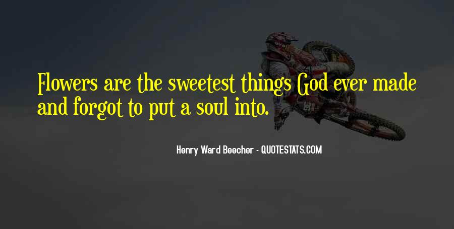 Quotes About God And Flowers #1244727