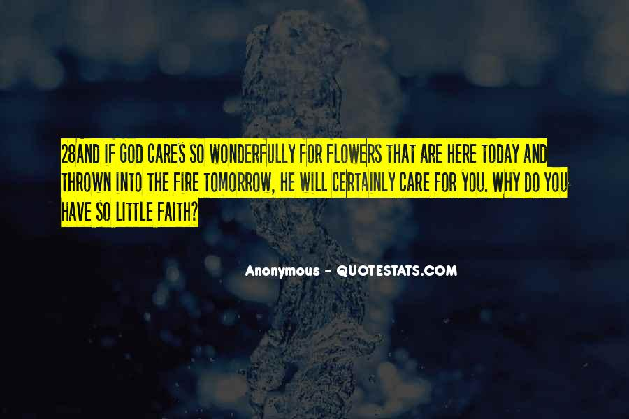 Quotes About God And Flowers #1376791