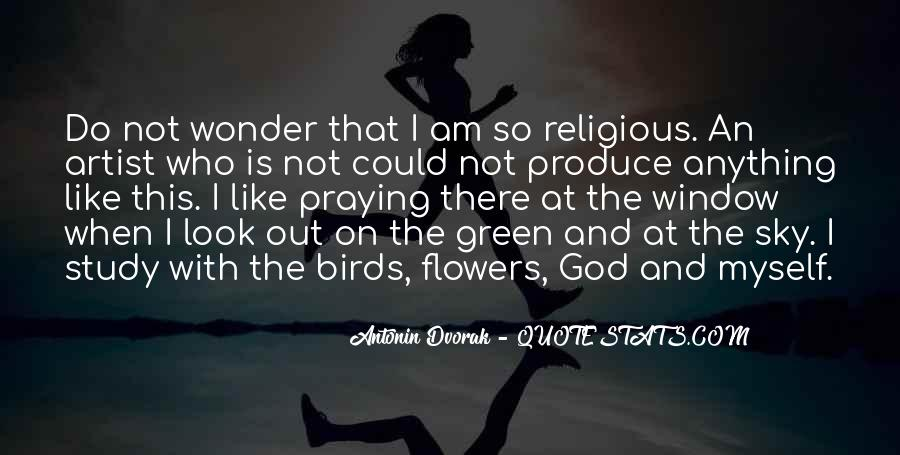 Quotes About God And Flowers #1596478