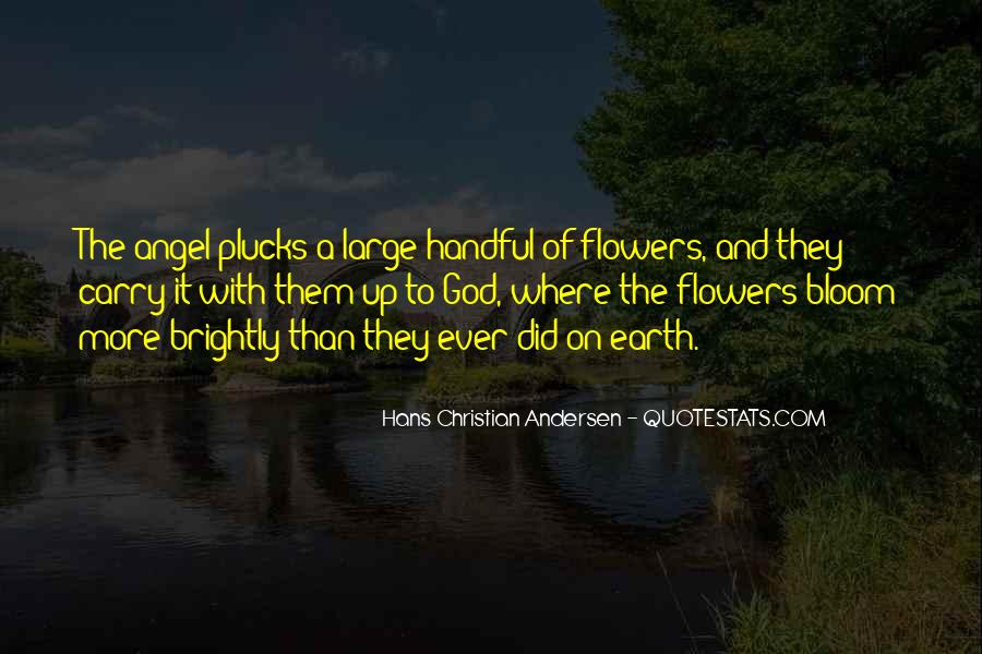 Quotes About God And Flowers #1675035