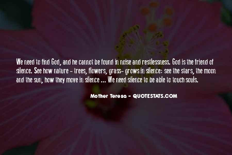 Quotes About God And Flowers #1710674