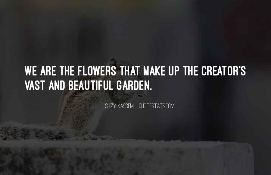 Quotes About God And Flowers #1763790
