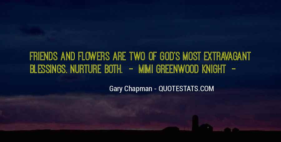 Quotes About God And Flowers #234023