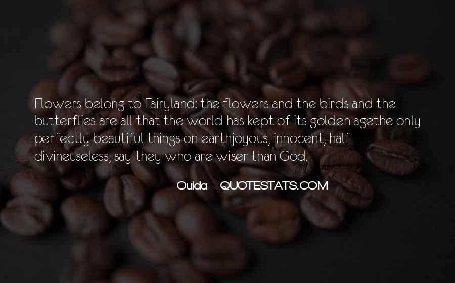 Quotes About God And Flowers #256324