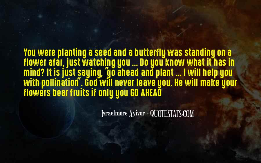 Quotes About God And Flowers #573281