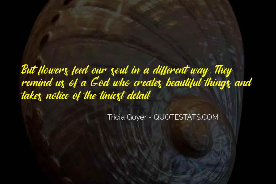 Quotes About God And Flowers #767619