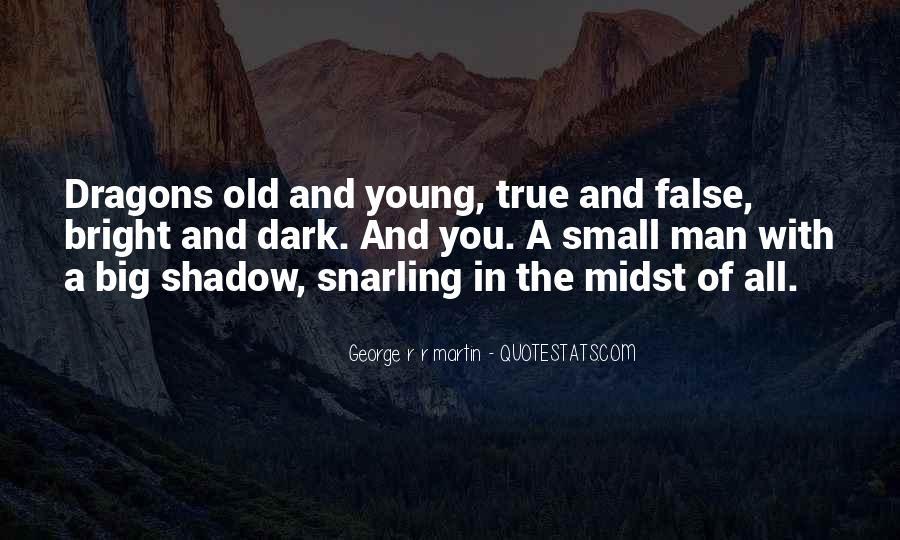 G R R Martin Quotes #1222