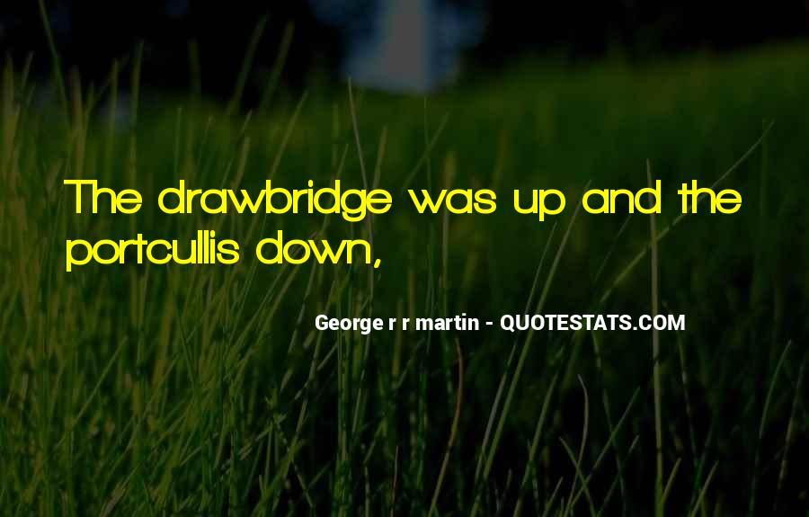 G R R Martin Quotes #1235