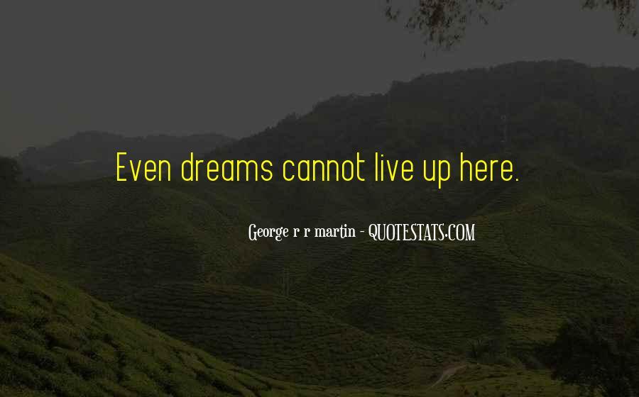G R R Martin Quotes #4669