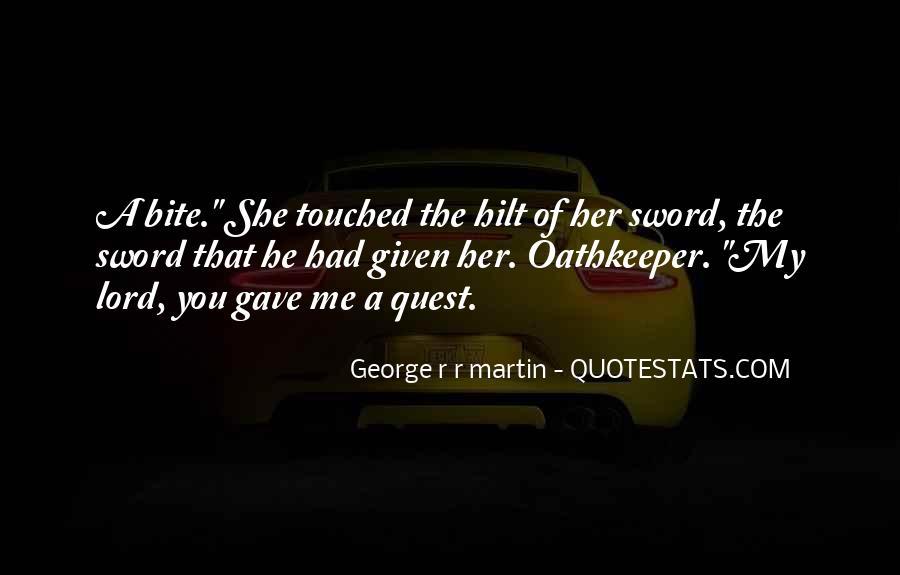 G R R Martin Quotes #740