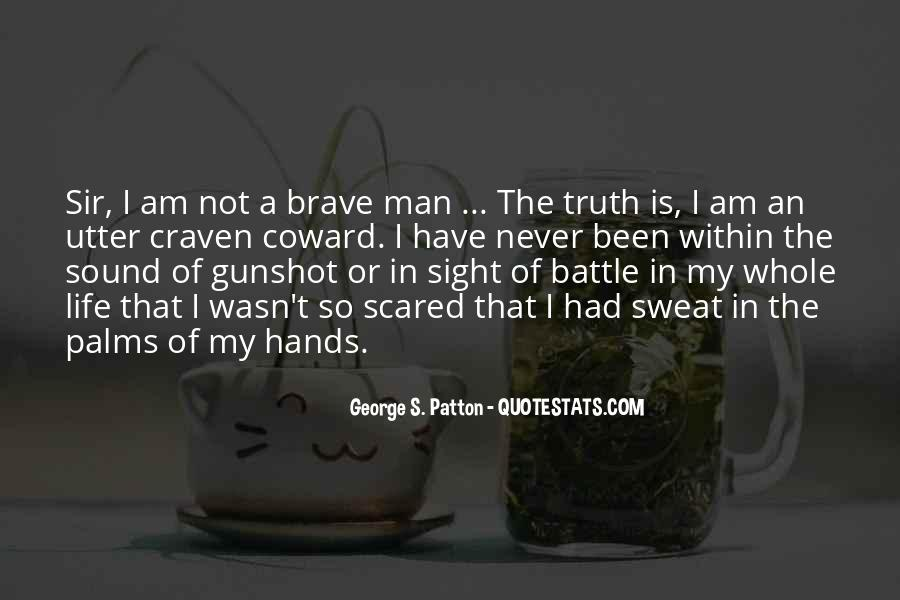 G S Patton Quotes #25321