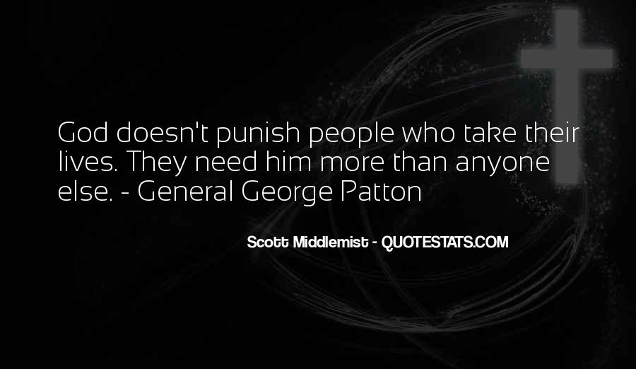 G S Patton Quotes #29287