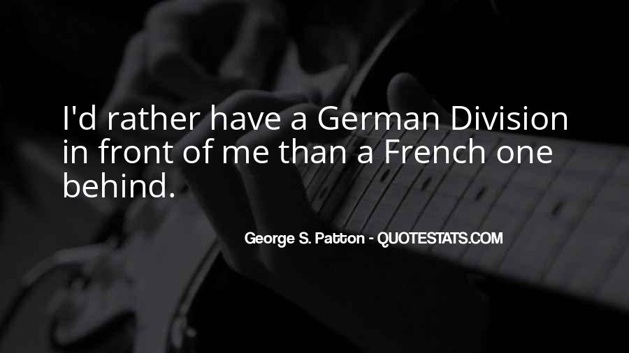 G S Patton Quotes #67469