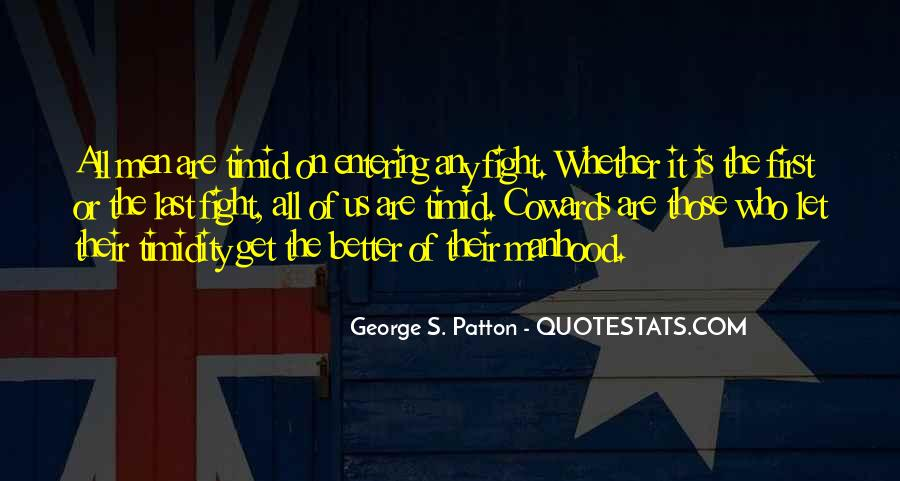 G S Patton Quotes #69848