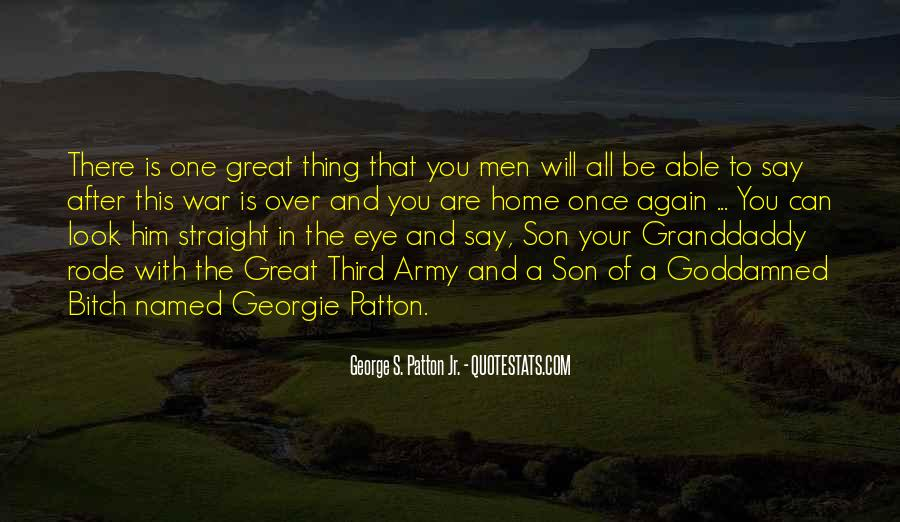 G S Patton Quotes #87960