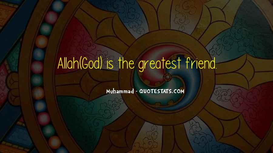 Quotes About God Allah #1476036